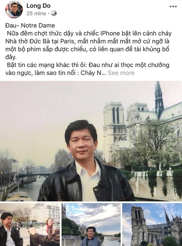 Nhà thờ Đức Bà Paris bốc cháy, người Việt bàng hoàng chia sẻ kỷ niệm - Ảnh 3.