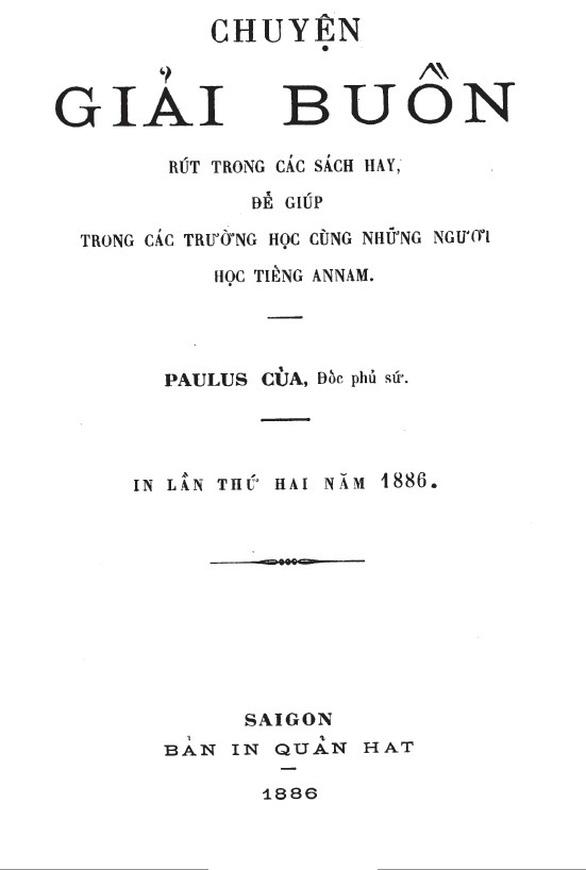 Những nhân vật đầu tiên trong tiến trình chữ quốc ngữ - Kỳ 6:  Nhà báo quốc ngữ đầu tiên - Ảnh 3.