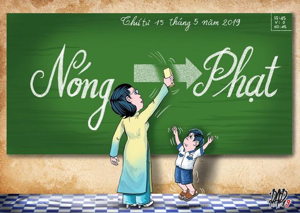 Thầy cô xin đừng phạt học sinh cho 'bõ tức'