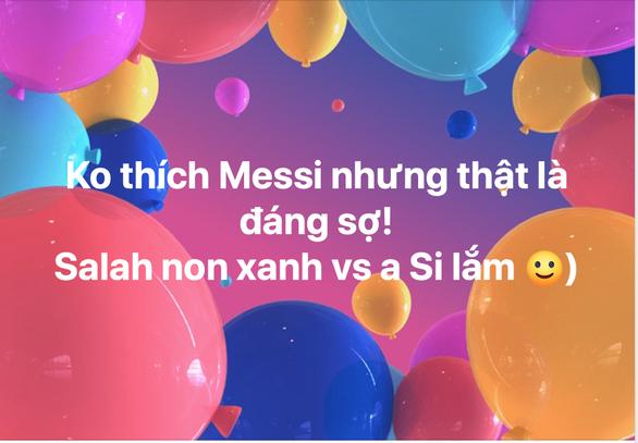 Cộng đồng mạng tung hô Messi, dìm hàng Salah - Ảnh 5.