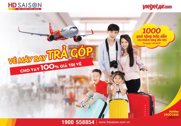 HD SAISON chính thức bán vé máy bay trả góp VIETJET AIR - Ảnh 1.