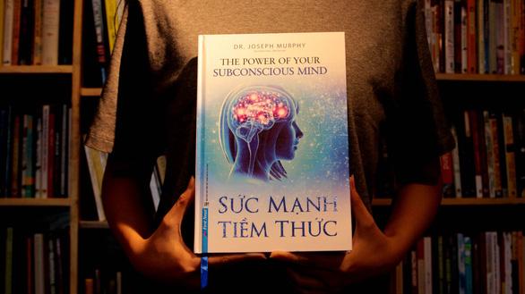 Sức mạnh tiềm thức: Bạn chính là những gì bạn nghĩ - Ảnh 1.