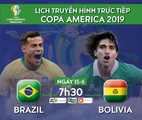 Lịch trực tiếp trận khai mạc Copa America giữa Brazil và Bolivia - Ảnh 1.
