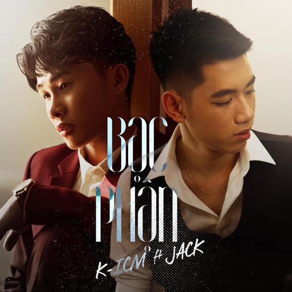 Jack và K-ICM lại gây bão sau loạt hit sến Hồng nhan, Bạc phận - Ảnh 4.