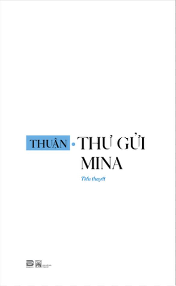 Nhà văn Thuận: Tôi không ham hố hướng dẫn đám đông - Ảnh 2.