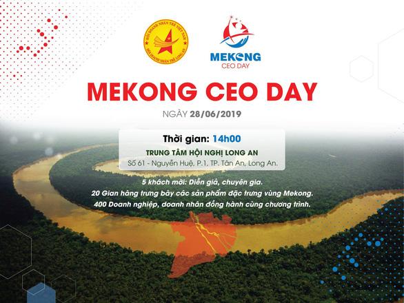Mekong CEO Day 2019: Phát triển nóng hay lựa chọn bền vững? - Ảnh 1.