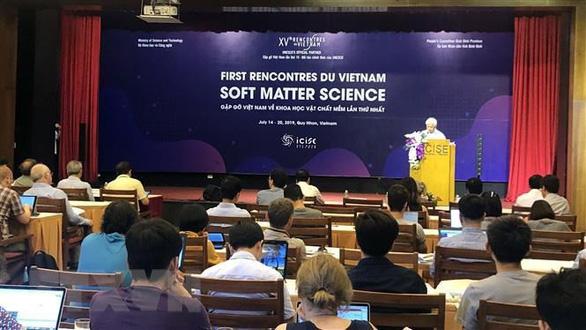 Lần đầu tiên tổ chức hội nghị khoa học về vật chất mềm - Ảnh 1.
