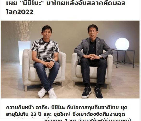 Báo Thái: HLV Nishino sẽ dẫn dắt tuyển Thái Lan sau lễ bốc thăm vòng loại World Cup 2022 - Ảnh 1.