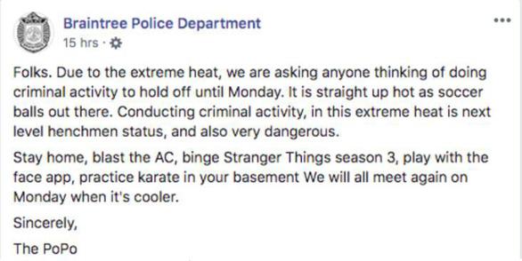 Nóng như đổ lửa, cảnh sát yêu cầu tội phạm 'hoãn' phạm tội - Ảnh 2.