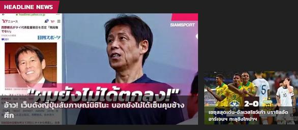 HLV Akira Nishino chỉ trích báo chí Thái Lan đưa tin sai sự thật - Ảnh 1.