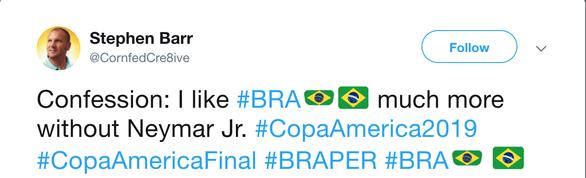 CĐV Brazil mỉa mai Neymar sau khi đội tuyển vô địch Copa America 2019 - Ảnh 6.
