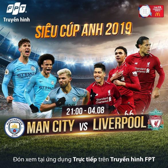 Lịch trực tiếp Siêu cúp Anh giữa Manchester City và Liverpool - Ảnh 1.