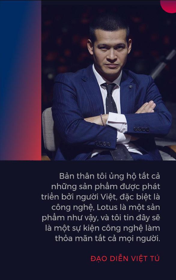 Đạo diễn Việt Tú hé lộ những thông tin nóng hổi về buổi ra mắt MXH Lotus - Ảnh 1.