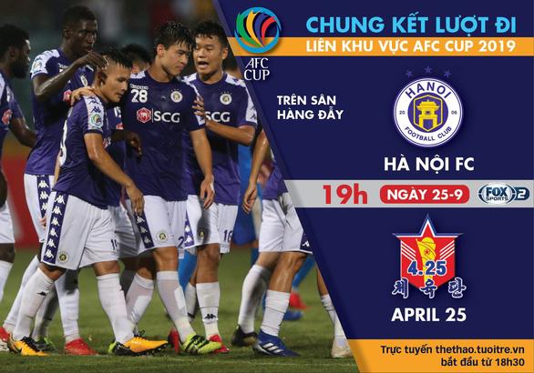 Lịch trực tiếp Hà Nội FC - SC 4.25 ở AFC Cup 2019 - Ảnh 1.