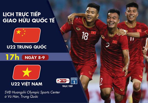 Lịch trực tiếp U22 Trung Quốc - U22 Việt Nam - Ảnh 1.