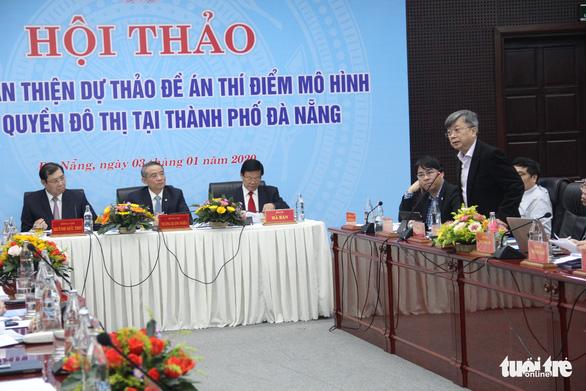 Đà Nẵng chọn chính quyền 1 cấp làm mô hình chính quyền đô thị - Ảnh 2.