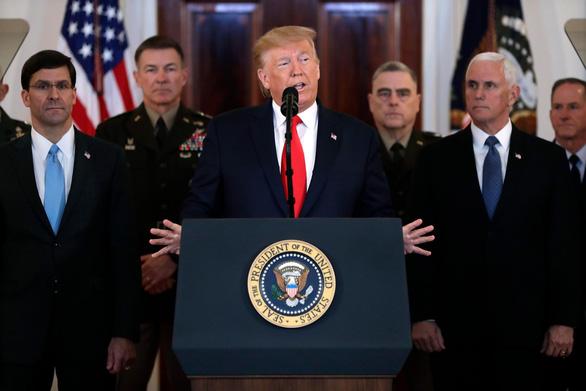 Ông Trump: Không có thương vong nào, Mỹ sẽ tăng trừng phạt kinh tế với Iran - Ảnh 1.