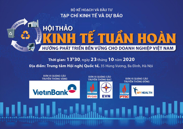 Hội thảo Kinh tế tuần hoàn: Hướng phát triển bền vững cho doanh nghiệp Việt Nam - Ảnh 1.