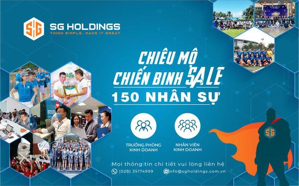SG Holdings tuyển dụng thêm 150 nhân sự vị trí trưởng phòng kinh doanh và nhân viên kinh doanh - Ảnh 1.