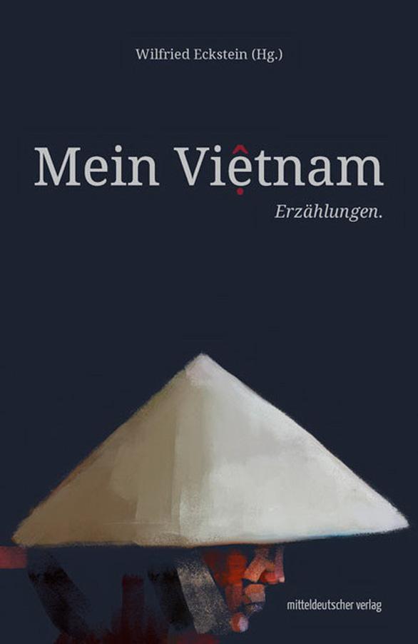 Tập truyện ngắn Việt Nam của tôi ra mắt tại Đức - Ảnh 1.