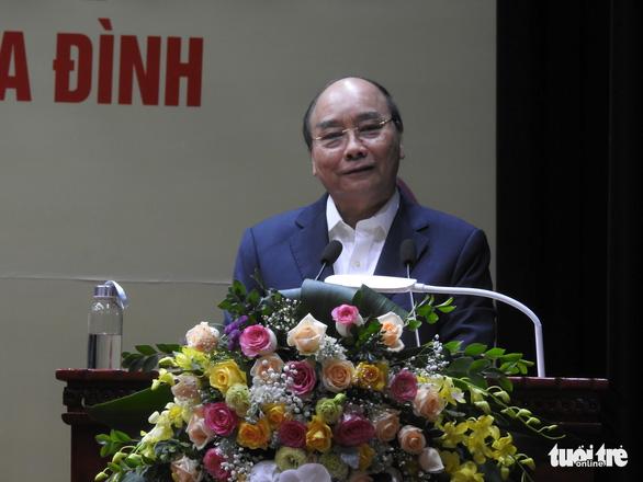 Thủ tướng Nguyễn Xuân Phúc: 'Thịnh vượng và phát triển, quyết chí ắt làm nên' - Ảnh 2.