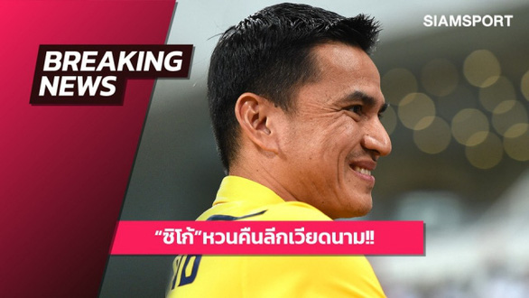 Báo SiamSport: Kiatisak làm HLV HAGL, lương 600 triệu/tháng - Ảnh 1.