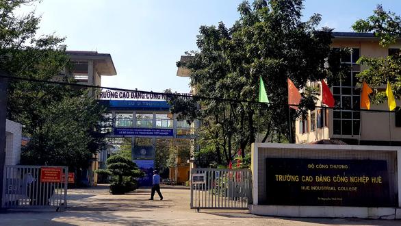 Bộ Công thương yêu cầu điều tra sai phạm tại Trường cao đẳng Công nghiệp Huế - Ảnh 1.
