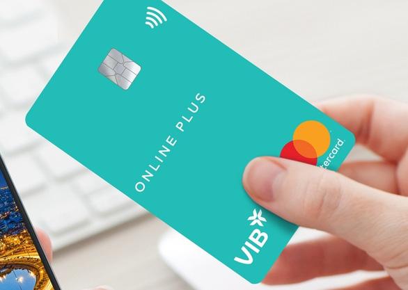 VIB - một trong những ngân hàng tiên phong trên thị trường thẻ tín dụng - Ảnh 1.