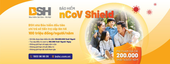 BSH trợ cấp tiền bảo hiểm nCoV lên đến 100 triệu đồng/người - Ảnh 1.