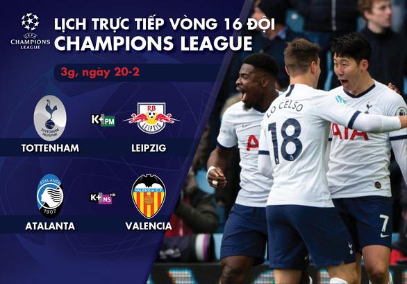 Lịch trực tiếp vòng 16 đội Champions League: Tottenham đụng độ Leipzig - Ảnh 1.