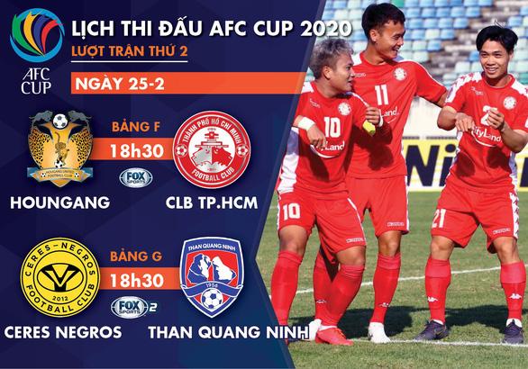Lịch trực tiếp của CLB TP.HCM và Than Quảng Ninh tại AFC Cup 2020 - Ảnh 1.