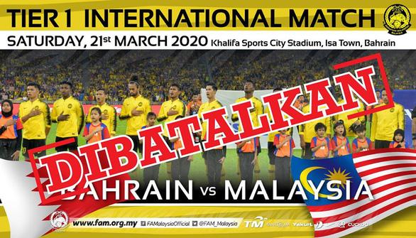 Trận giao hữu giữa Bahrain và tuyển Malaysia bị hủy bỏ vì dịch COVID-19 - Ảnh 1.