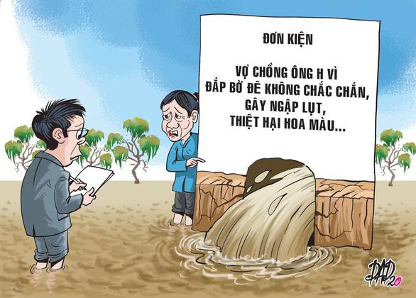 Vui buồn vụ kiện ở làng quê - Kỳ 1: Chỉ tại... nước tràn bờ đê - Ảnh 1.