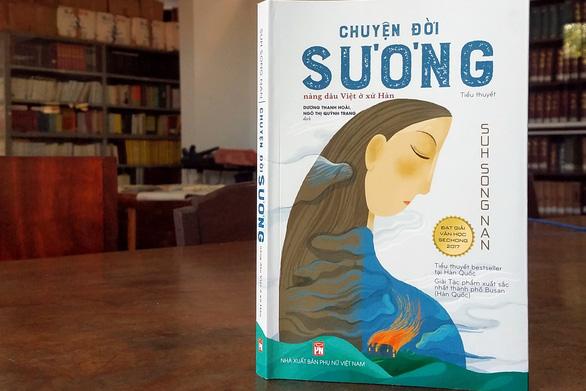Chuyện đời Sương: Cô dâu Việt giữa nhọc nhằn thân phận trên đất Hàn - Ảnh 1.