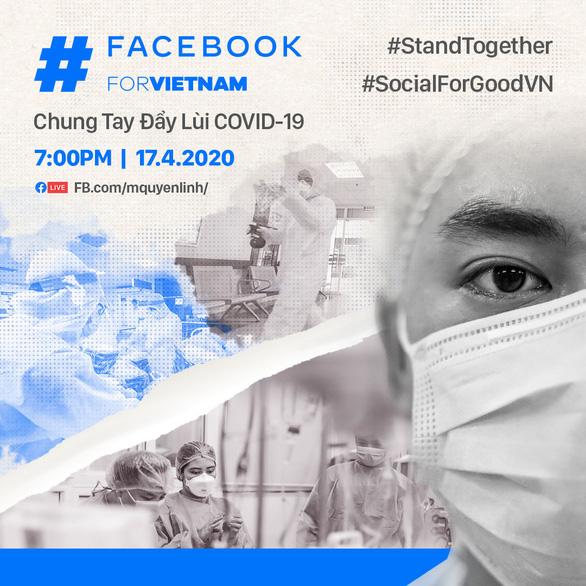 Facebook hợp tác với Quyền Linh, Sam, Hồng Vân, Xuân Bắc... để chống COVID-19 - Ảnh 1.