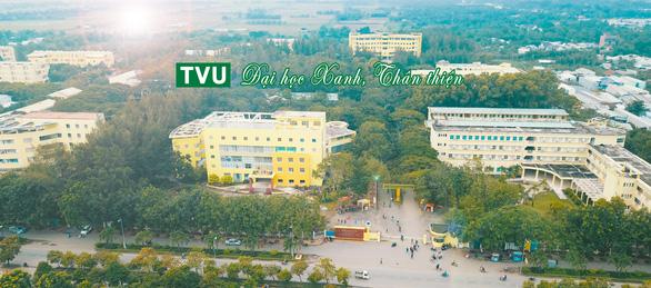 Trường đại học Trà Vinh - đại học xanh trong đô thị xanh - Ảnh 1.