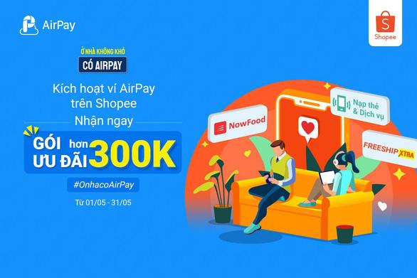 Nhận ngay ưu đãi khi liên kết Ví AirPay trên Shopee - Ảnh 1.