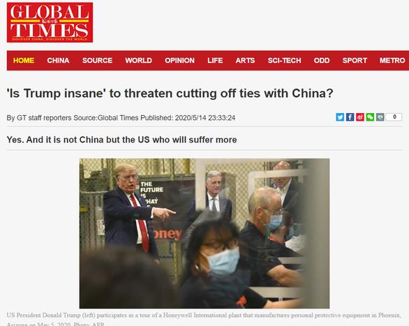 Hoàn Cầu Thời Báo của Trung Quốc nói ông Trump điên - Ảnh 1.