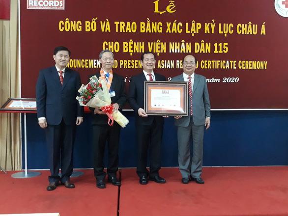 Bệnh viện Nhân dân 115 xác lập 3 kỷ lục châu Á - Ảnh 2.