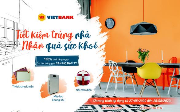 Tiết kiệm trúng nhà, nhận quà sức khỏe từ Vietbank - Ảnh 1.
