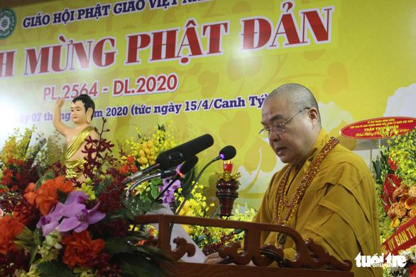 Gửi thông điệp nhân loại phải thức tỉnh dịp lễ Phật đản - Ảnh 1.