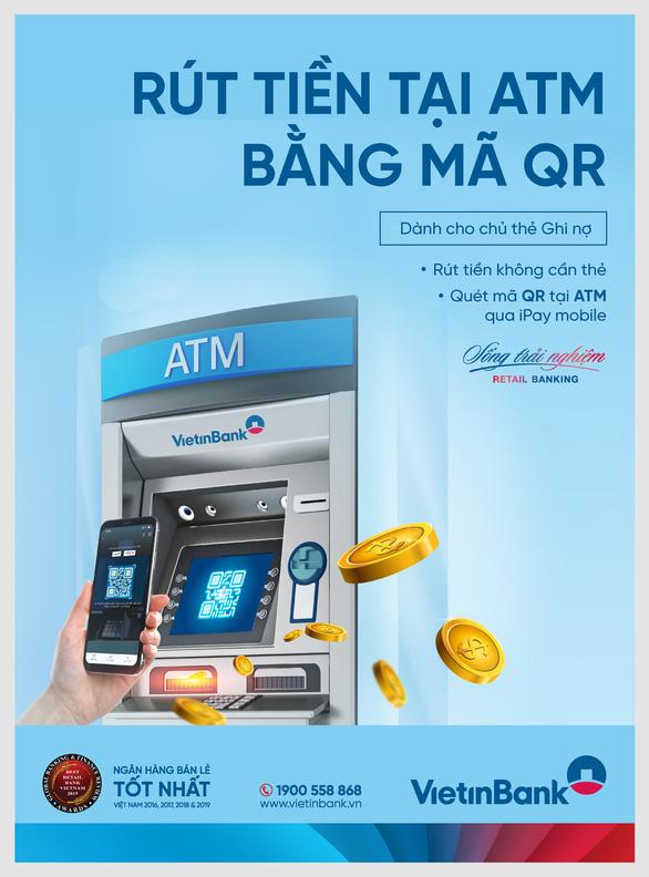 Không cần thẻ, khách hàng VietinBank vẫn được rút tiền trên máy ATM - Ảnh 1.