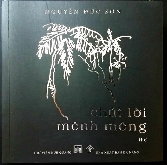 Nhà thơ Nguyễn Đức Sơn - Sơn Núi - vĩnh biệt đồi thông Phương Bối - Ảnh 5.