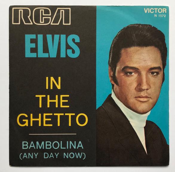 In the Ghetto - Bài hát không bao giờ cũ của Elvis Presley - Ảnh 1.
