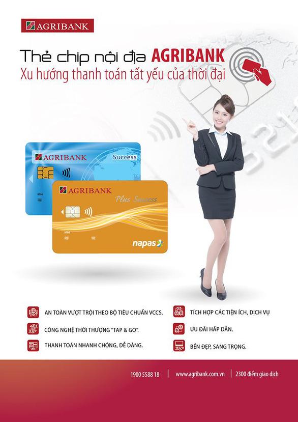 Agribank phát hành thẻ chip nội địa - Ảnh 1.