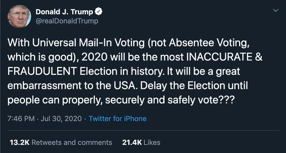 Ông Trump kêu gọi hoãn bầu cử tổng thống Mỹ tháng 11 vì sợ... gian lận - Ảnh 1.