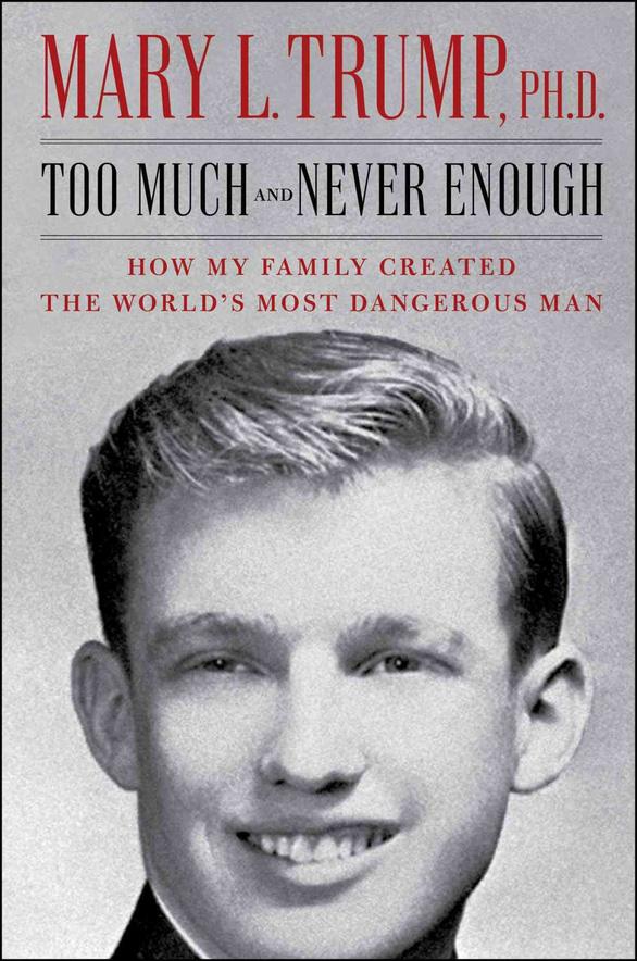 Hồi ký cháu gái Donald Trump: Gia đình tôi đã tạo ra người đàn ông nguy hiểm nhất thế giới - Ảnh 2.
