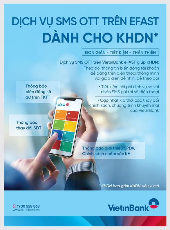 VietinBank triển khai dịch vụ nhận thông báo qua App VietinBank eFAST - Ảnh 1.