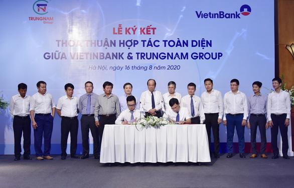 VietinBank và Trung Nam Group ký kết hợp tác toàn diện - Ảnh 1.