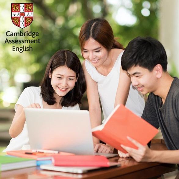 Nâng cao trình độ tiếng Anh với chứng chỉ tiếng Anh Cambridge - Ảnh 2.